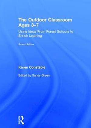 The Outdoor Classroom Ages 3-7