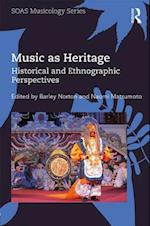 Music as Heritage (Soas Musicology Series)