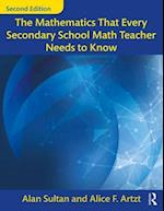 The Mathematics That Every Secondary School Math Teacher Needs to Know (Studies in Mathematical Thinking and Learning Series)