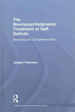 The Neuropsychodynamic Treatment of Self-Deficits
