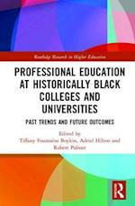 Professional Education at Historically Black Colleges and Universities (Routledge Research in Higher Education)