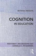 Cognition in Education (Ed Psych Insights)