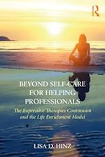 Beyond Self-Care for Helping Professionals
