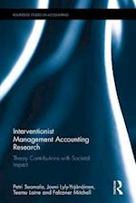 Interventionist Management Accounting Research (Routledge Studies in Accounting)