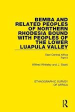 Bemba and Related Peoples of Northern Rhodesia Bound with Peoples of the Lower Luapula Valley af Wilfred Whiteley