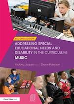Addressing Special Educational Needs and Disability in the Curriculum: Music (Addressing Send in the Curriculum)