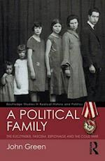 A Political Family (Routledge Studies in Radical History and Politics)
