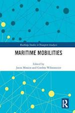 Maritime Mobilities (Routledge Studies in Transport Analysis)