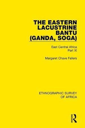 The Eastern Lacustrine Bantu (Ganda, Soga)