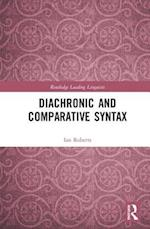 Diachronic and Comparative Syntax (Routledge Leading Linguists)