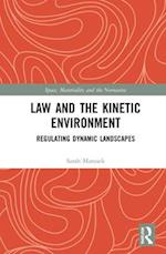 Law and the Kinetic Environment