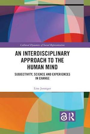 An Interdisciplinary Approach to the Human Mind (Open Access)