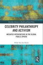 Celebrity Philanthropy and Activism