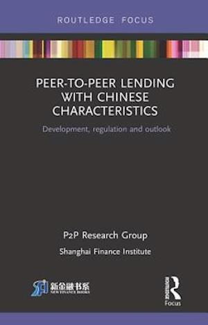 Peer-to-Peer Lending With Chinese Characteristics