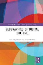 Geographies of Digital Culture (Routledge Research in Culture Space and Identity)