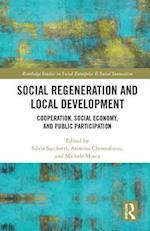 Social Regeneration and Local Development (Routledge Studies in Social Enterprise Social Innovation)