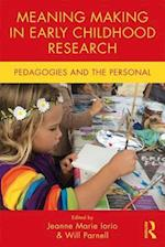 Meaning Making in Early Childhood Research (Changing Images of Early Childhood)