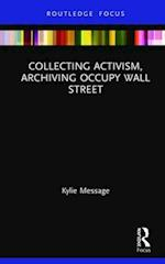 Curatorial Activism (Routledge Museums in Focus)