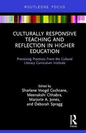 Bog, hardback Culturally Responsive Teaching and Reflection in Higher Education af Marjorie Jones