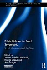 Public Policies for Food Sovereignty (Routledge Studies in Food Society and the Environment)