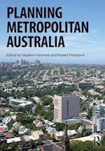 Planning Metropolitan Australia (Planning, History and Environment Series)