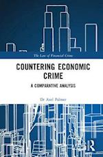 Countering Economic Crime (The Law of Financial Crime)