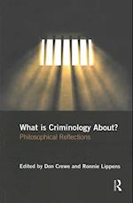What is Criminology About?