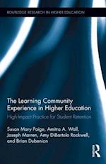 The Learning Community Experience in Higher Education (Routledge Research in Higher Education)