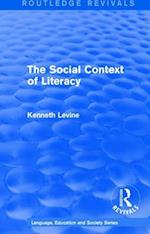 The Social Context of Literacy (1986) (Routledge Revivals Language Education and Society Series, nr. 1)