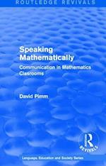 Speaking Mathematically (1987) (Routledge Revivals Language Education and Society Series, nr. 4)