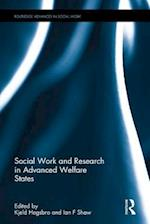 Social Work and Research in Advanced Welfare States af Ian F. Shaw