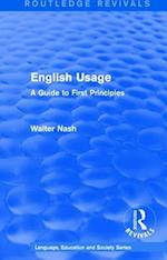 English Usage (1986) (Routledge Revivals Language Education and Society Series, nr. 3)
