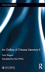 An Outline of Chinese Literature II (China Perspectives)