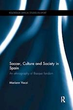 Soccer, Culture and Society in Spain