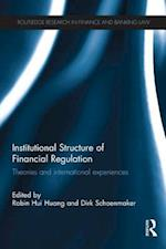 Institutional Structure of Financial Regulation (Routledge Research in Finance and Banking Law)