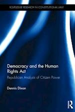 Democracy and the Human Rights Act (Routledge Research in Constitutional Law)