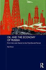 Oil and the Economy of Russia (Basees/ Routledge Series on Russian and East European Studies)
