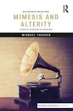Mimesis and Alterity (Routledge Classic Texts in Anthropology)