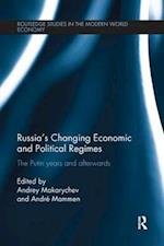 Russia's Changing Economic and Political Regimes