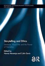Storytelling and Ethics (Routledge Interdisciplinary Perspectives on Literature)