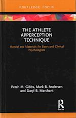 The Athlete Apperception Technique (Routledge Research in Sport and Exercise Science)