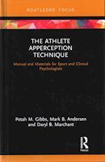 The Athlete Apperception Technique af Petah M. Gibbs