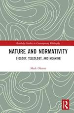 Nature and Normativity (Routledge Studies in Contemporary Philosophy)