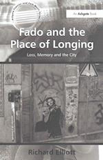 Fado and the Place of Longing
