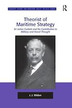 Theorist of Maritime Strategy (Corbett Centre for Maritime Policy Studies Series)