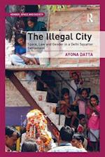 The Illegal City af Dr. Ayona Datta
