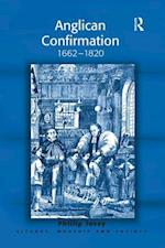 Anglican Confirmation (Liturgy, Worship, and Society Series)