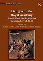 Living with the Royal Academy (British Art: Global Contexts)