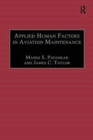 Applied Human Factors in Aviation Maintenance