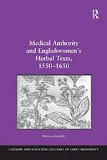 Medical Authority and Englishwomen's Herbal Texts, 1550-1650